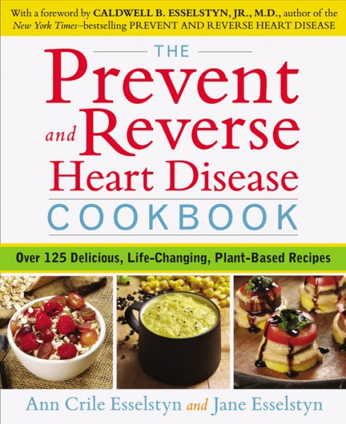 Reverse and Prevent Heart Disease Cookbook Cover