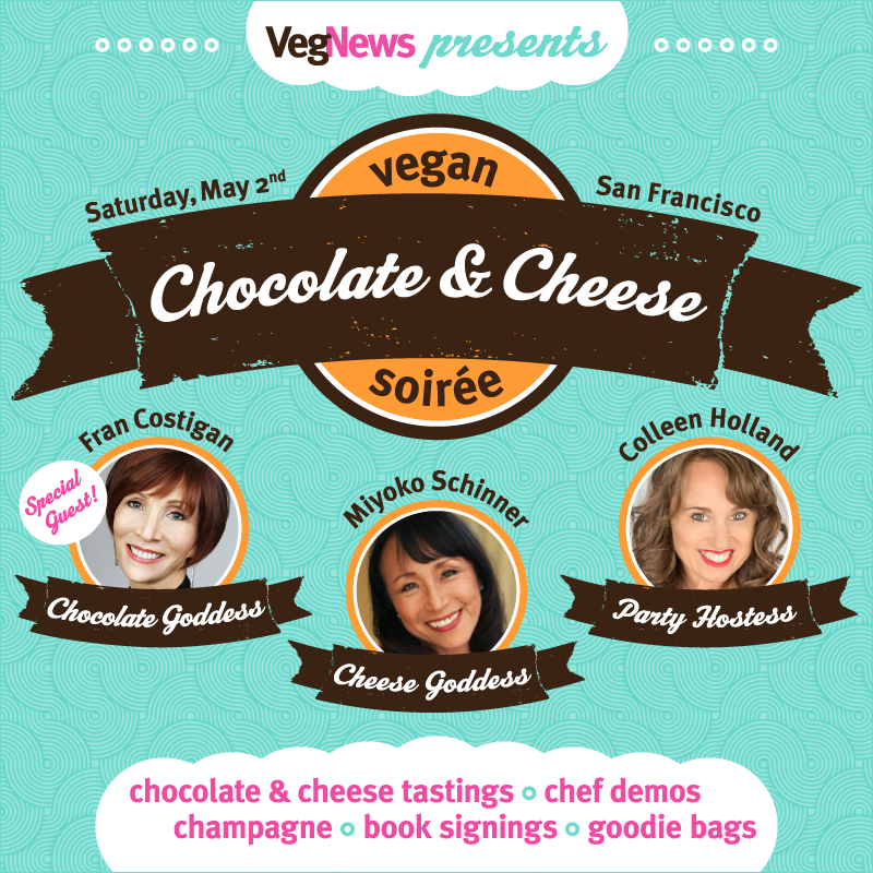 VegNews Vegan Chocolate & Cheese Soirée