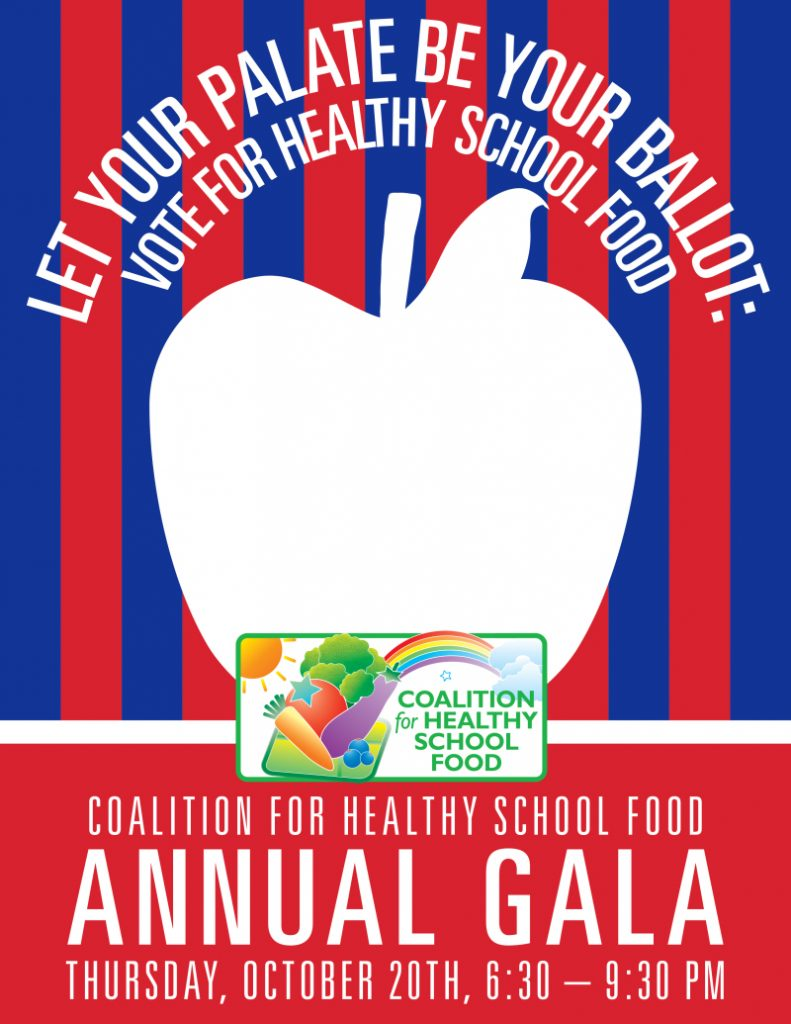 Coaltion for Healthy School Food Gala